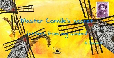 Master Cornille'S Secret - Letters From My Windmill