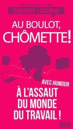 Vente Livre Numérique : Au boulot, chômette!  - Alexandra Tressos-Le Dauphin