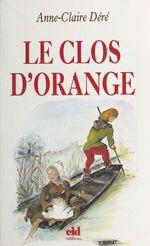 Le Clos d'Orange