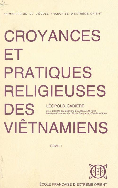 Croyances et pratiques religieuses des Viêtnamiens (1)