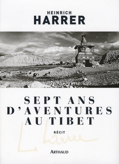 Sept Ans D'Aventure Au Tibet