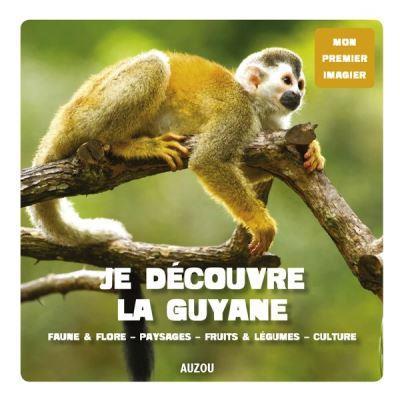 Je découvre la Guyane