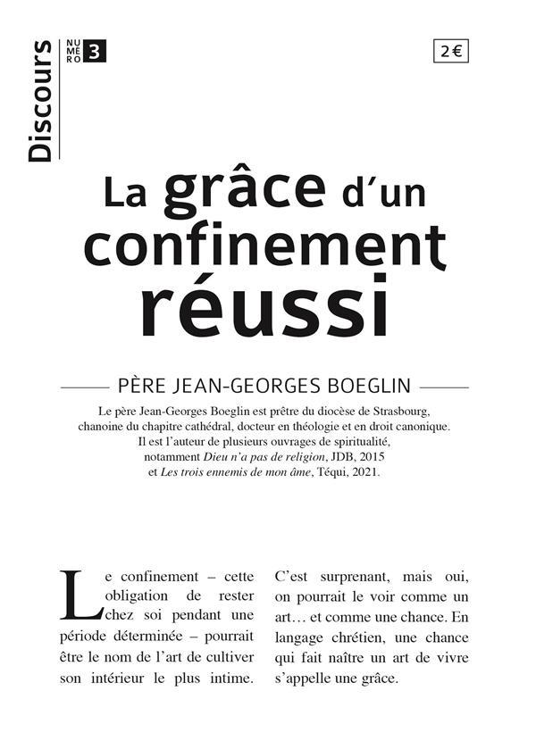 DISCOURS T.3  -  LA GRACE D'UN CONFINEMENT REUSSI