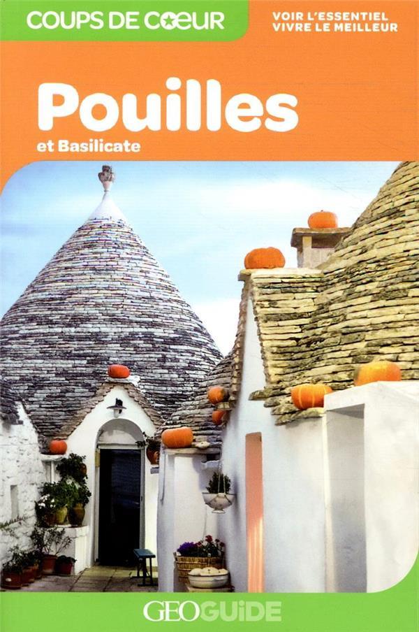 GEOGUIDE COUPS DE COEUR  -  POUILLES ET BASILICATE (EDITION 2020)