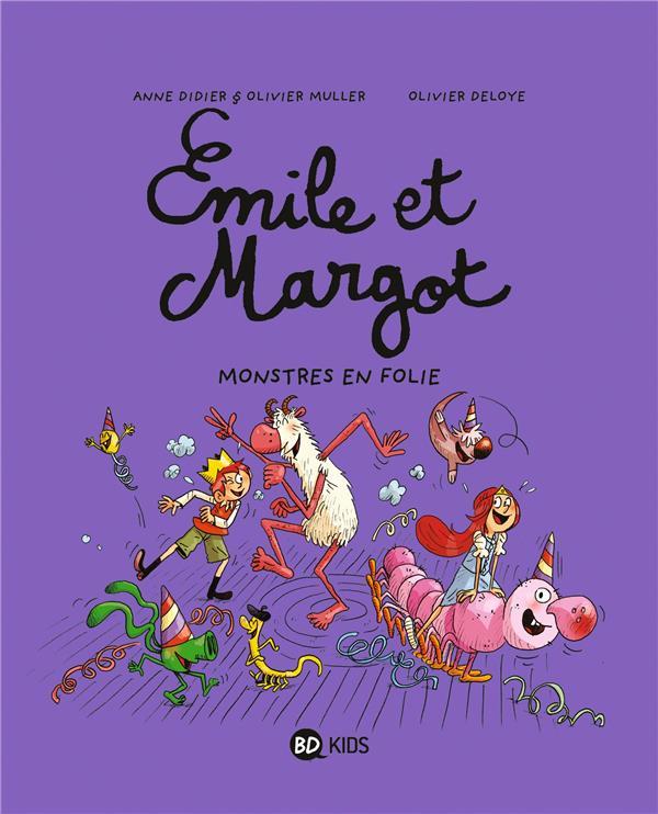 EMILE ET MARGOT T.7  -  MONSTRES EN FOLIE ! Deloye Olivier