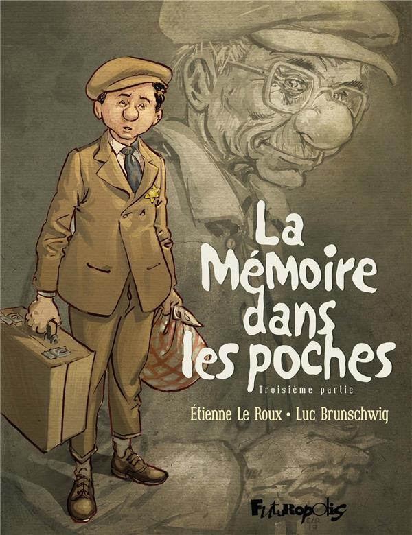 La mémoire dans les poches T.3