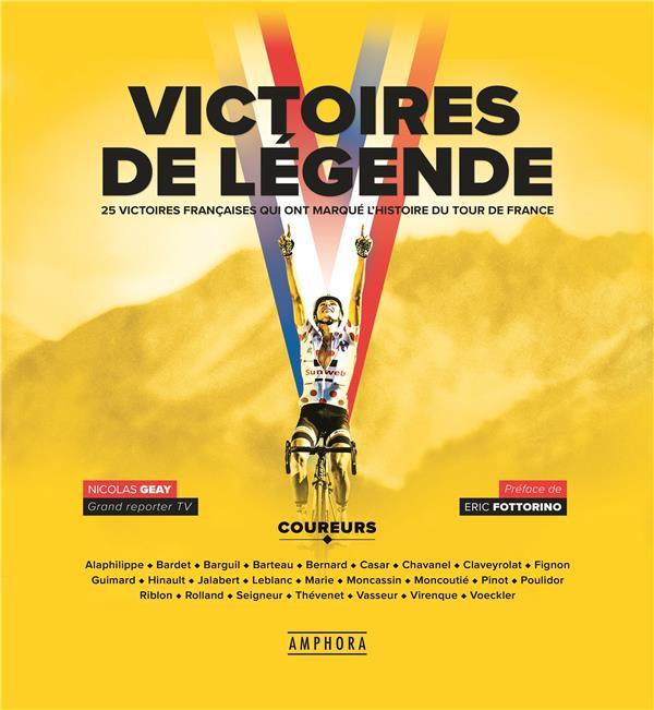 victoires de légende : 25 victoires françaises qui ont marqué l'histoire du Tour de France
