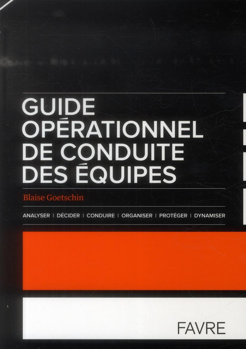 Guide opérationnel de conduite des équipes