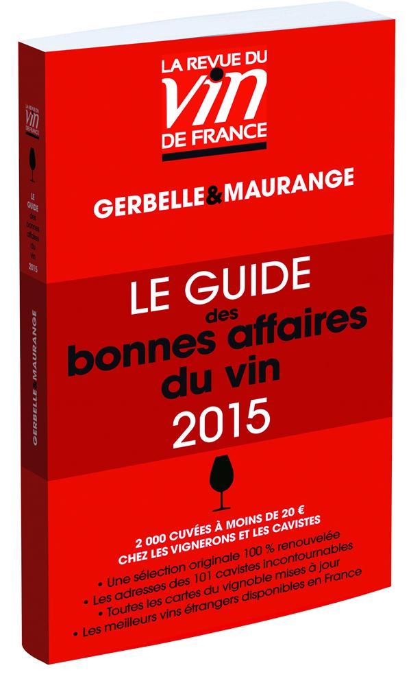 Le guide rouge des bonnes affaires du vin (édition 2015)