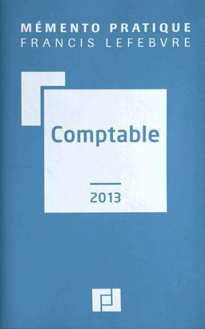 Mémento pratique ; comptable (édition 2013)
