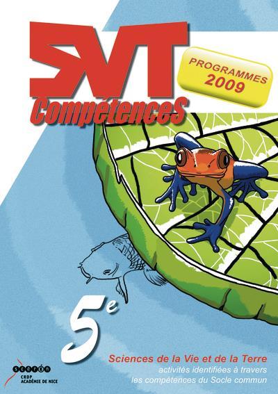 SVT compétences ; 5e ; activités identifiées à travers les compétences du socle commun ; programme 2009