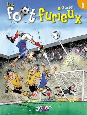 Les Foot Furieux t.5