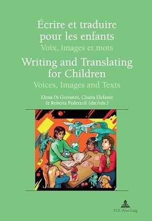Ecrire et traduire pour les enfants  writing and translating for children - voix, images et mots