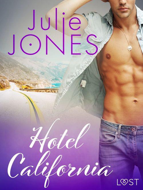 Hotel California - opowiadanie erotyczne