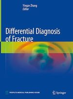 Differential Diagnosis of Fracture  - Yingze Zhang