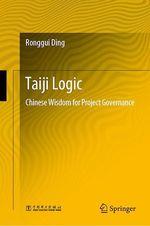 Taiji Logic  - Ronggui Ding