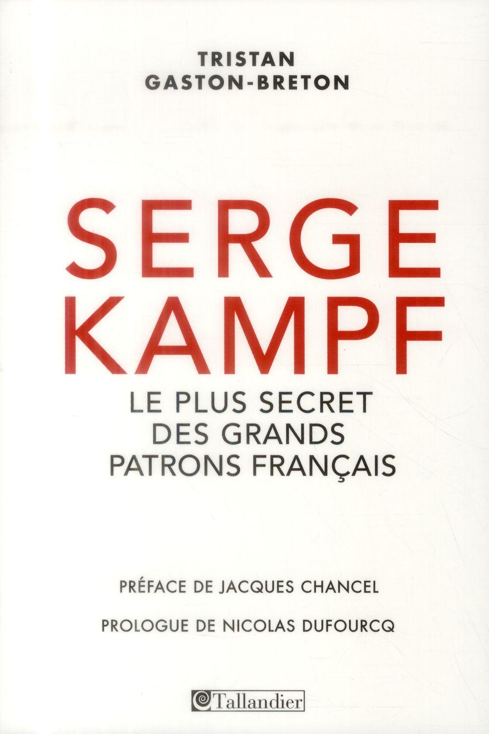 Serge Kampf ; le plus secret des grands patrons français
