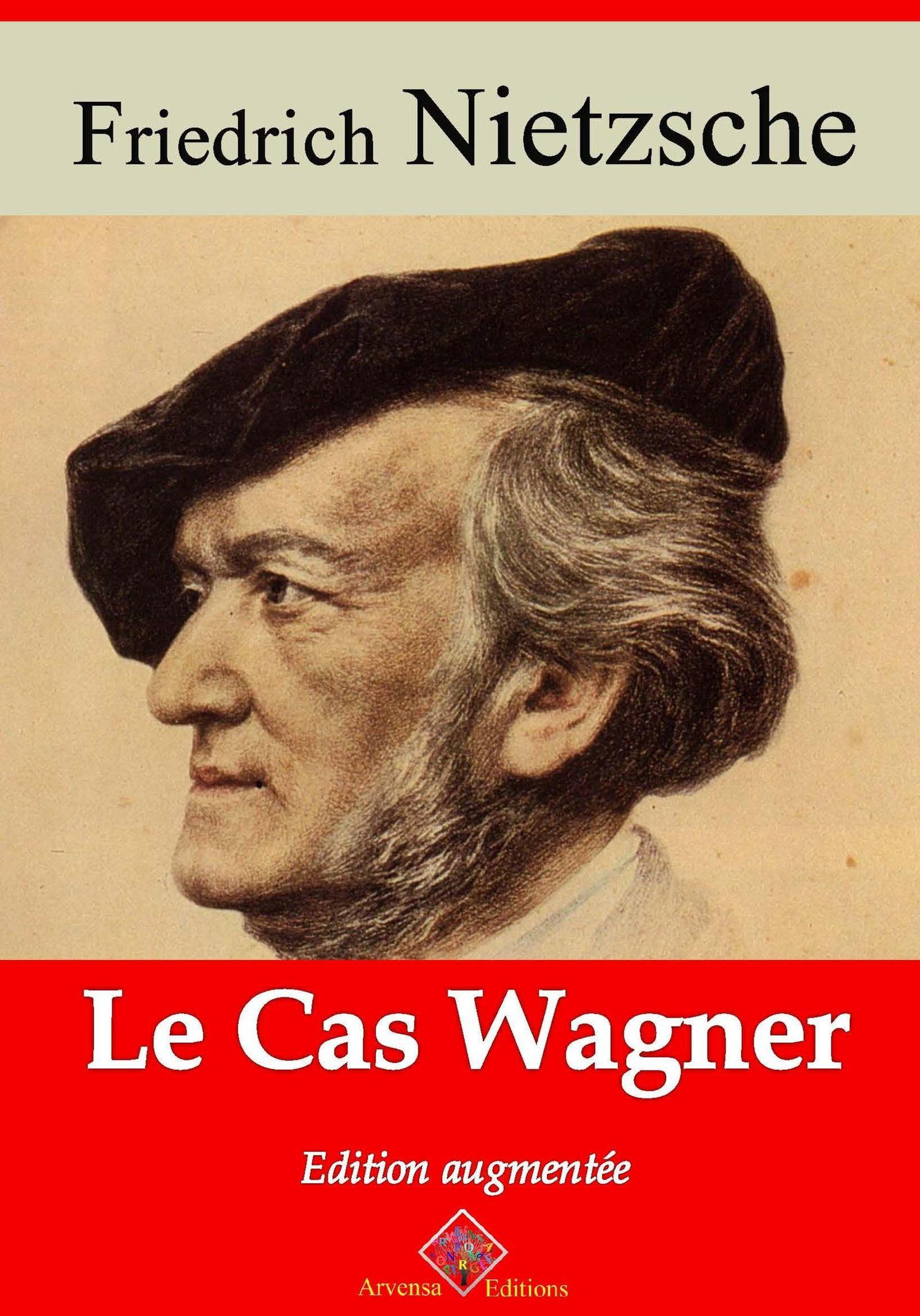 Le Cas Wagner - suivi d'annexes