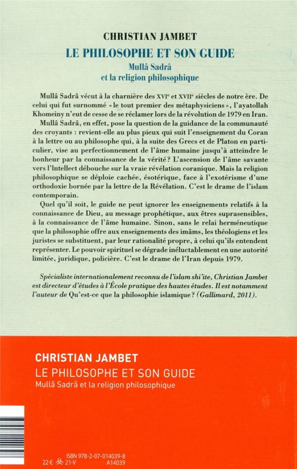Le philosophe et son guide : Mullâ Sadrâ et la religion philosophique