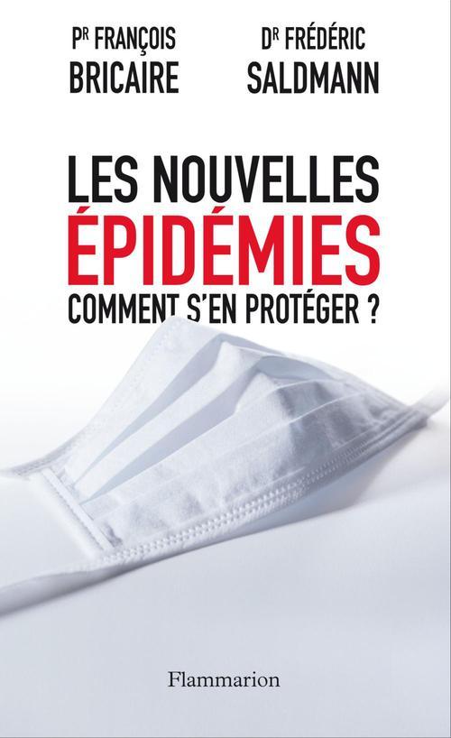 Les nouvelles épidémies ; comment s'en protéger ?