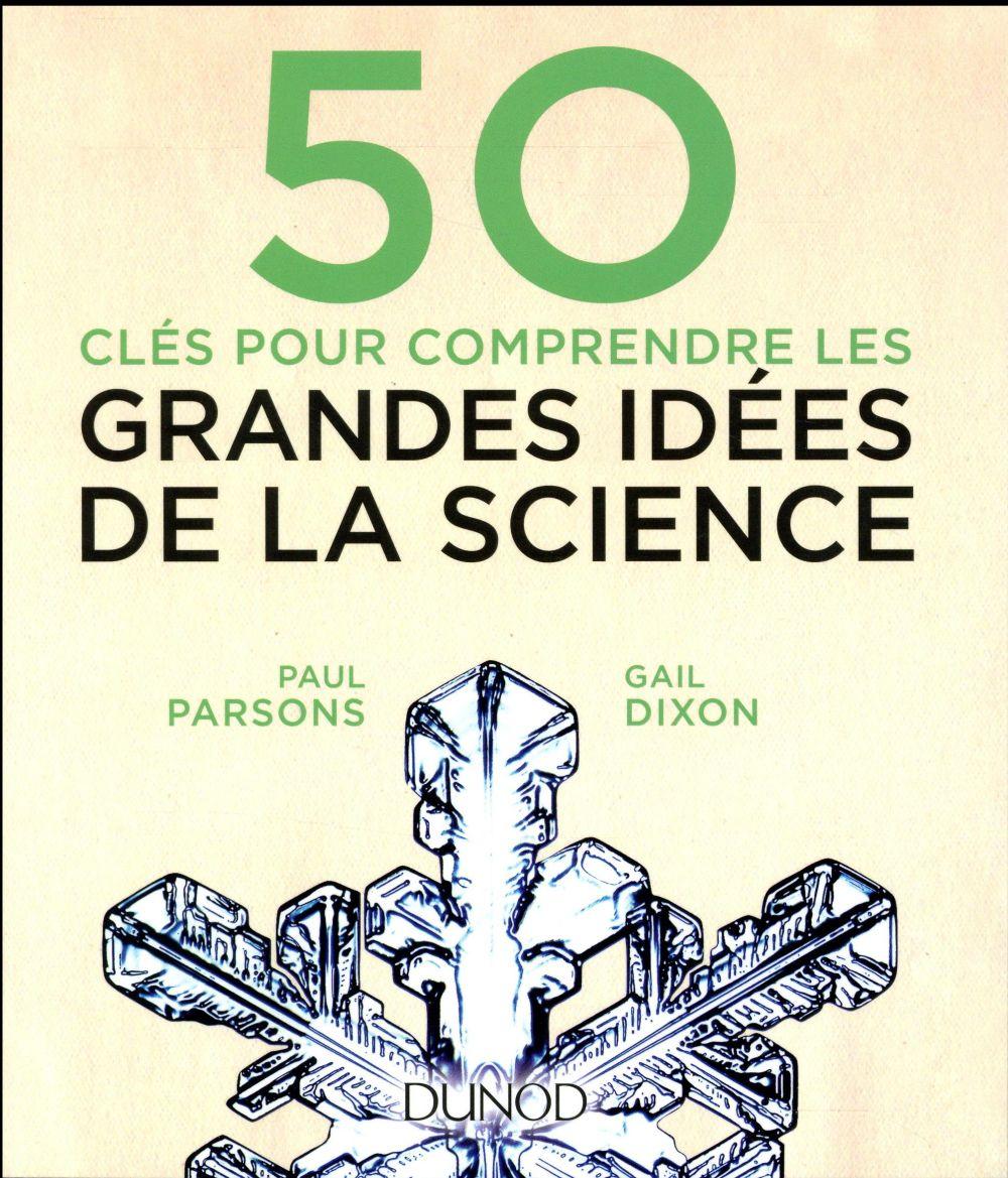 50 clés pour comprendre ; les grandes idées de la science