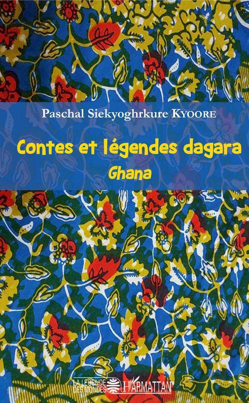 Contes et légendes dagara ; Ghana