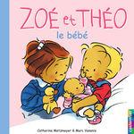 Vente EBooks : Zoé et Théo - Le Bébé (T13)  - Catherine Metzmeyer - Marc Vanenis