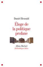 Vente Livre Numérique : Eloge de la politique profane  - Daniel Bensaid