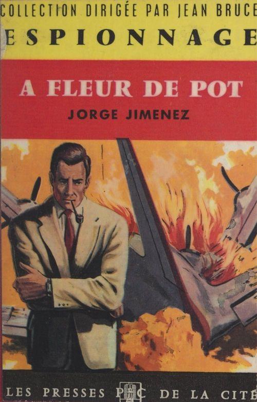 À fleur de pot  - Jorge Jimenez