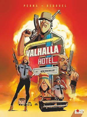 Valhalla Hôtel t.1 ; bite the bullet