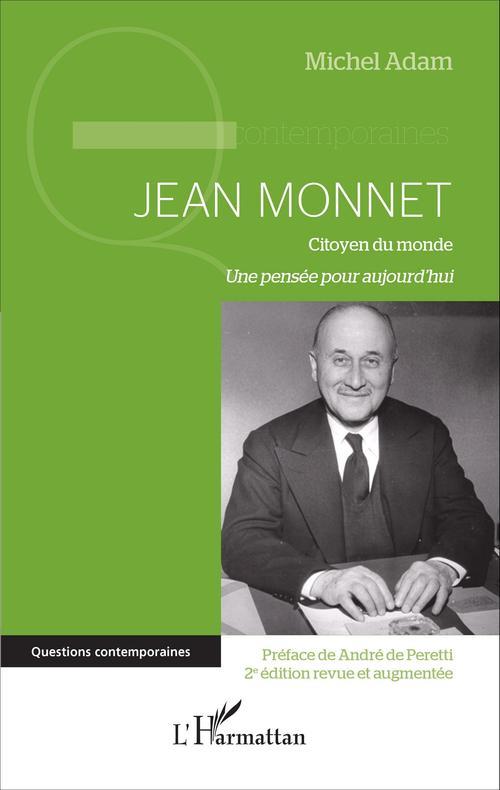 Jean Monnet (2e édition revue et augmentée)