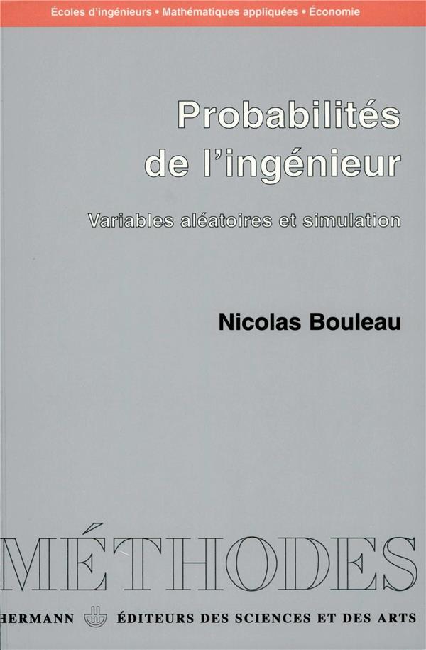 Probabilités de l'ingénieur t.1 ; variables aléatoires et simulation