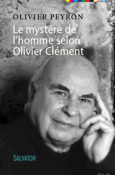 LE MYSTERE DE L'HOMME SELON OLIVIER CLEMENT