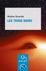 Vente Livre Numérique : Les Trous noirs  - Matteo Smerlak