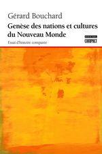 Vente EBooks : Genèse des nations et cultures du Nouveau Monde  - Gérard BOUCHARD