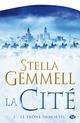 Le Trône immortel  - Stella Gemmell