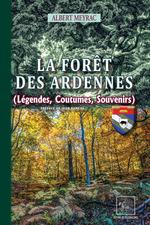 Vente EBooks : La Forêt des Ardennes (légendes, coutumes, souvenirs)  - Albert Meyrac