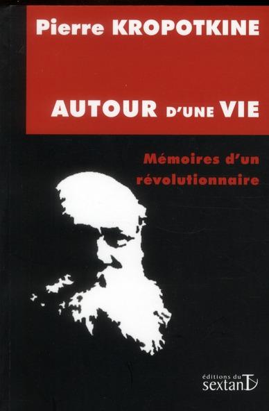 Autour d'une vie ; mémoires d'un révolutionnaire