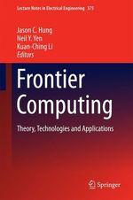 Frontier Computing  - Neil Y. Yen - Jason C Hung - Kuan-Ching Li