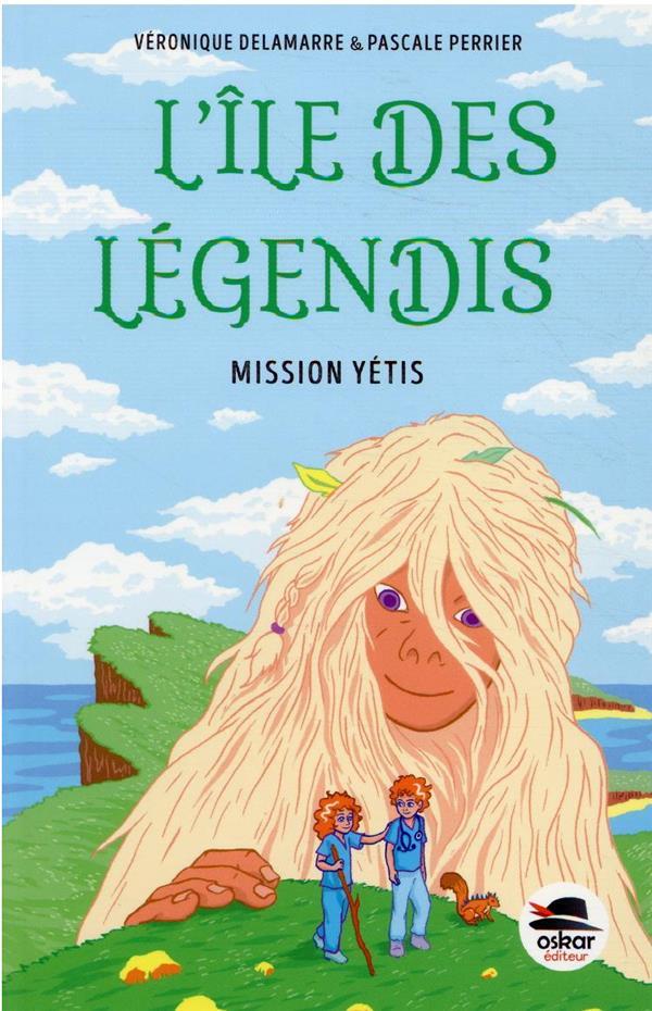 L'île des Légendis : mission Yétis