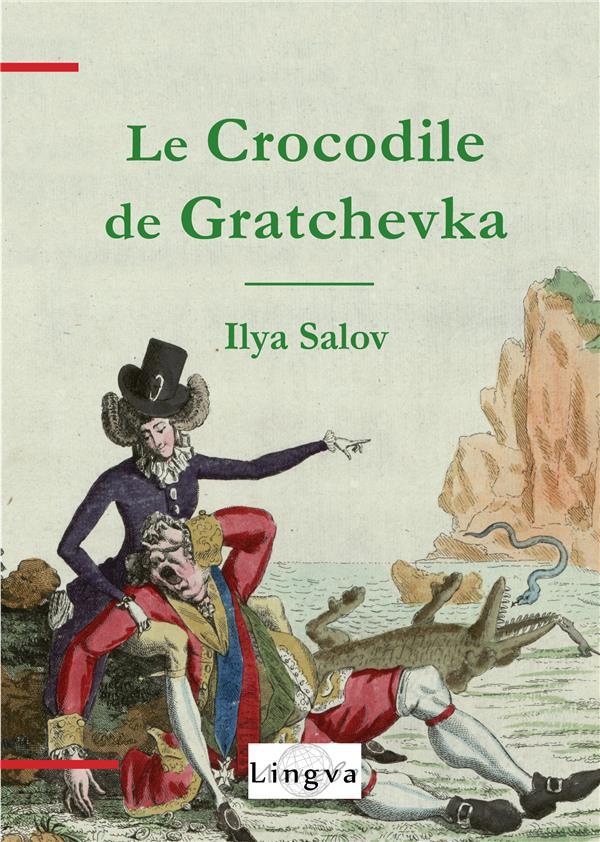 Le crocodile de Gratchevka
