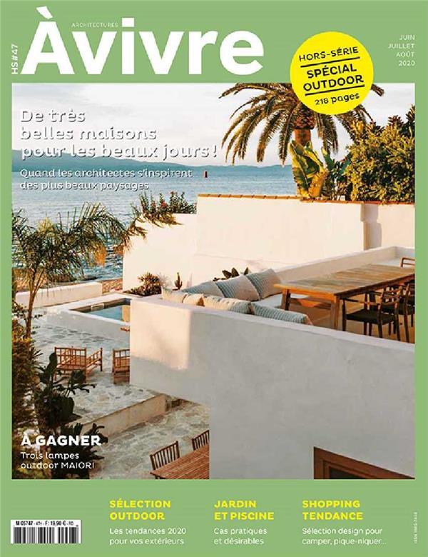 Architectures a vivre n.47 ; outdoor