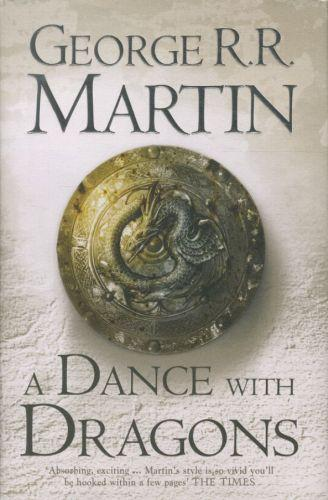 A Dance with Dragons ; A Song of Ice and Fire