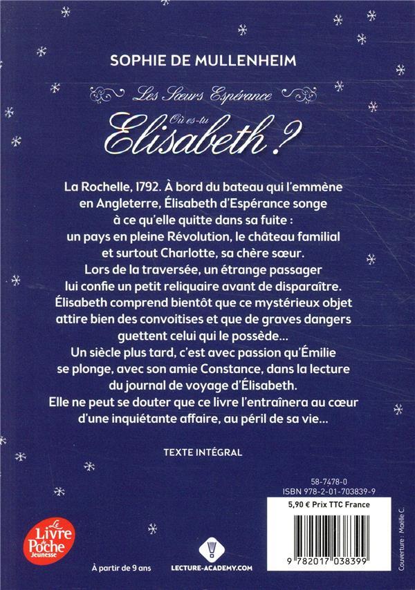 Les soeurs espérance t.2 ; où es-tu, Elisabeth ?