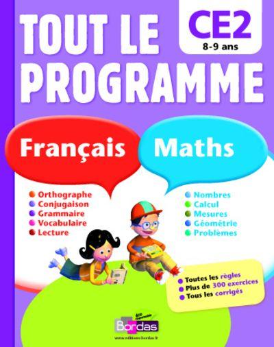 Tout Le Programme; Francais Maths ; Ce2