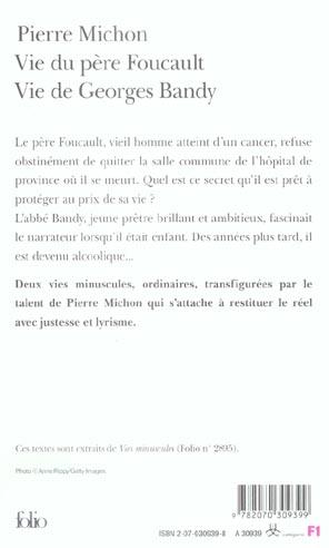 vie du père Foucault ; vie de Georges Bandy