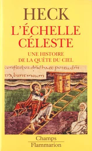 L'echelle celeste dans l'art du moyen age - une image de la quete du ciel