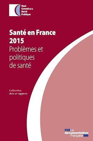 Santé en France ; problèmes politiques