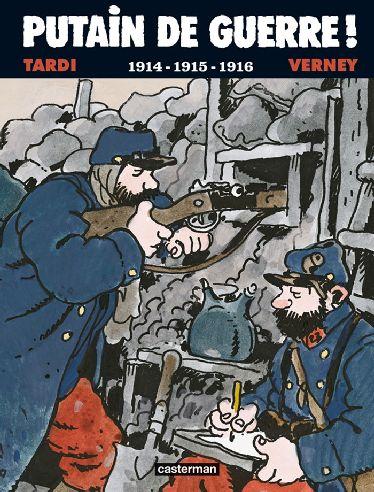 Putain de guerre t.1 ; 1914-1915-1916