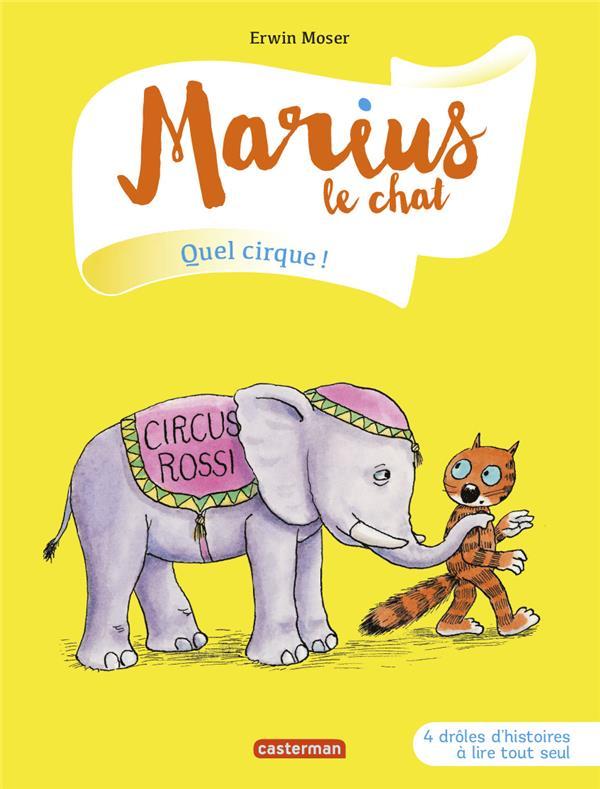 Marius le chat T.11 ; quel cirque !